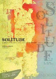 SPIRAL MOON『SOLITUDE』DVD